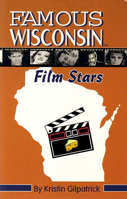 Jeffrey Hunter  cover photo  Famous Wisconsin Film Stars book