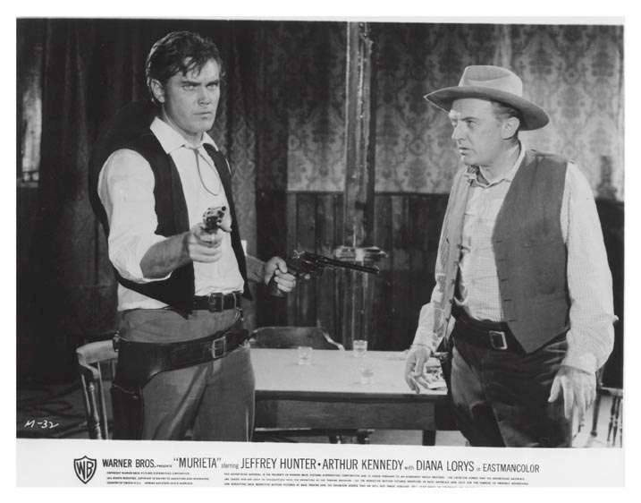 Murieta!  Jeffrey Hunter  Arthur Kennedy