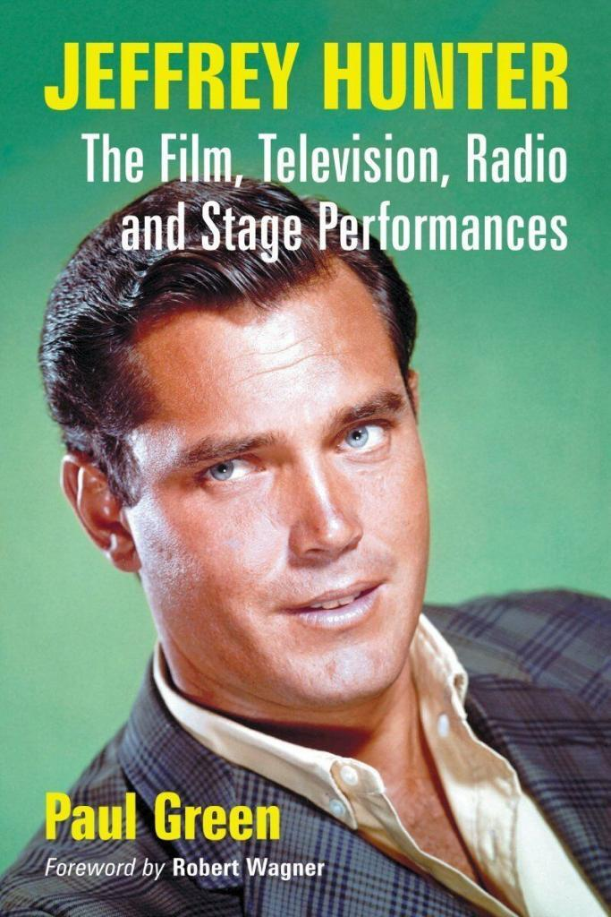 Jeffrey Hunter  Paul Green book