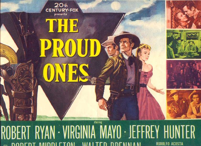 The Proud Ones  Jeffrey Hunter  Robert Ryan  Virginia Mayo