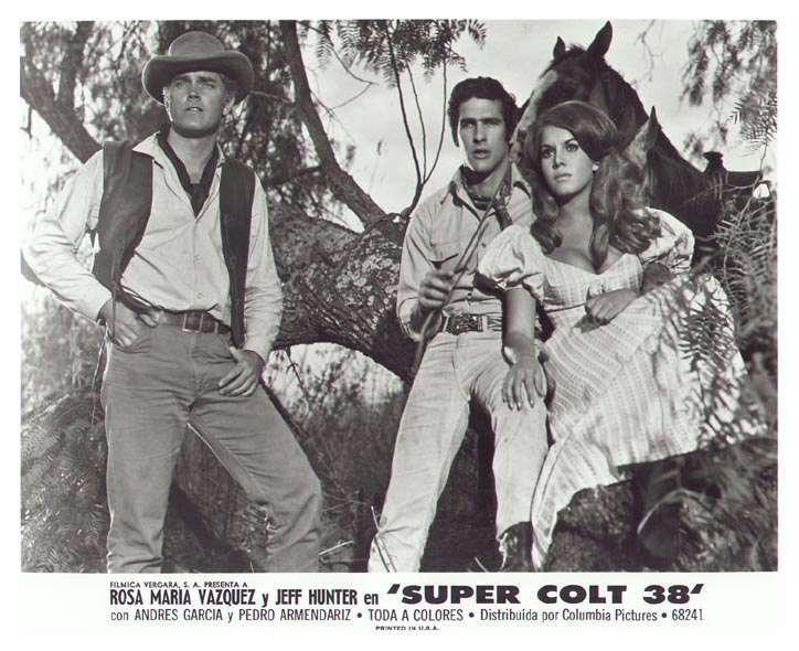 Super Colt 38   Jeffrey Hunter  Rosa Maria Vazquez