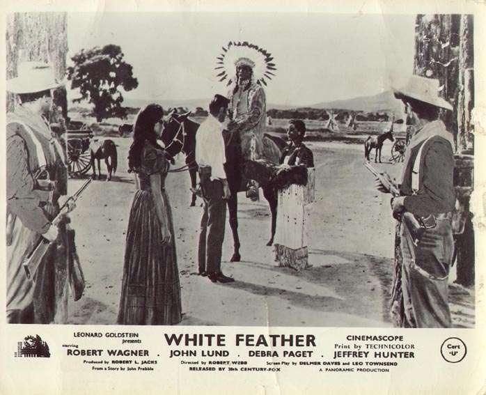 White Feather  Jeffrey Hunter  Debra Paget  Robert Wagner