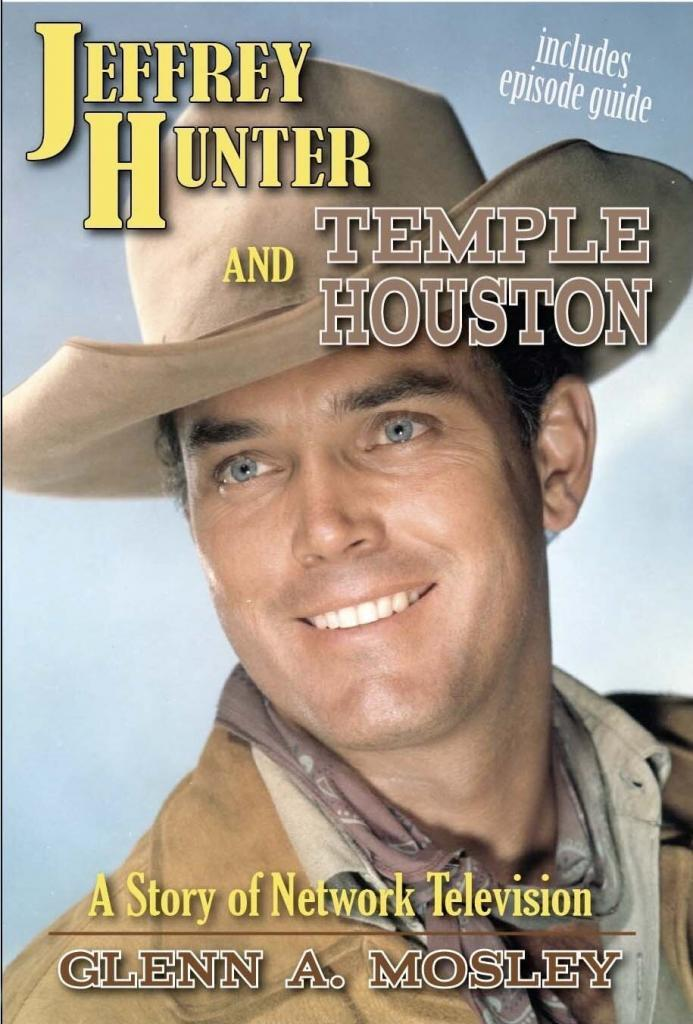 Jeffrey Hunter  Temple Houston book  Glenn A. Mosley