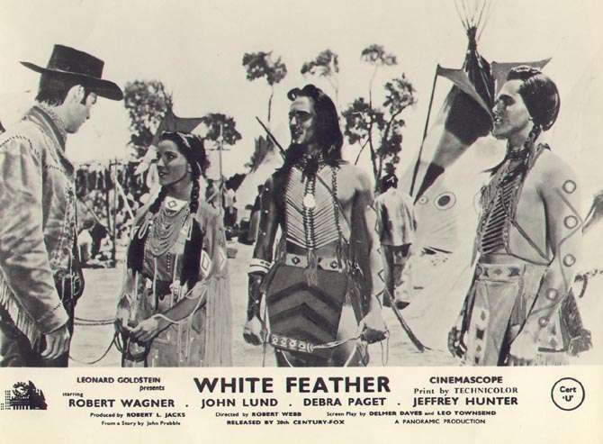 White Feather  Jeffrey Hunter  Debra Paget  Robert Wagner  Hugh O'Brian