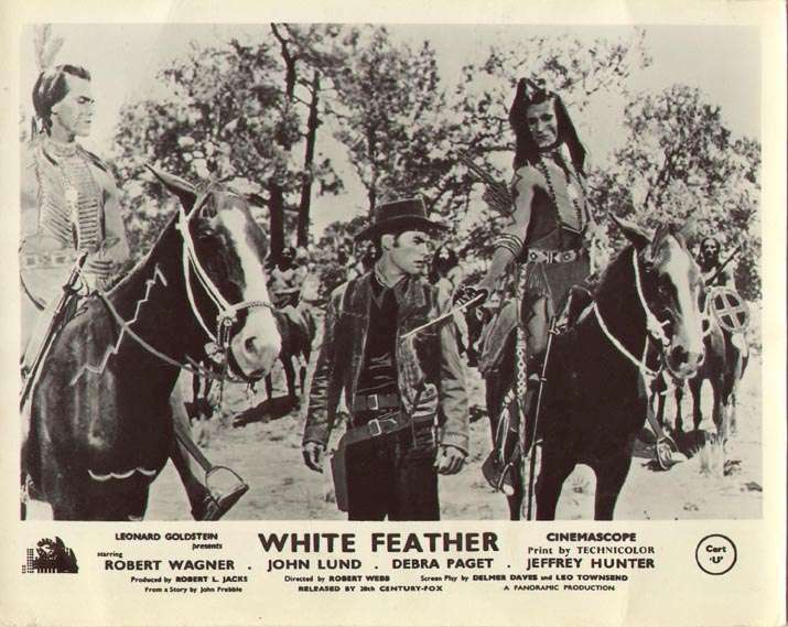 White Feather  Jeffrey Hunter  Robert Wagner  Hugh O'Brian